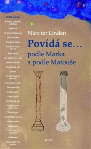 Nico ter Linden: Povídá se... podle Marka a podle Matouše cena od 155 Kč