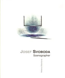 H. Albertová: Josef Svoboda - scenographer cena od 790 Kč
