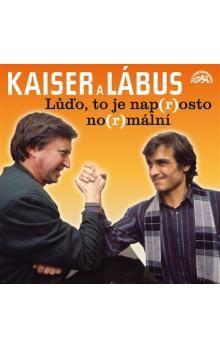 Oldřich Kaiser, Jiří Lábus: Lůďo, to je nap(r)osto no(r)mální a další povedené scénky (CD) cena od 185 Kč