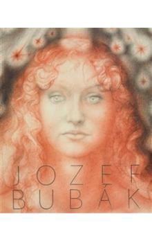 Jozef Bubák: Jozef Bubák, monografie cena od 3465 Kč