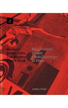 Jindřich Toman: Foto/montáž tiskem/Photo/Montage in Print cena od 1005 Kč
