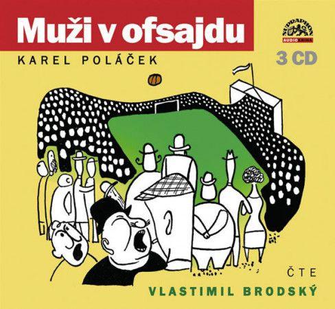 Karel Poláček: Muži v ofsajdu cena od 221 Kč