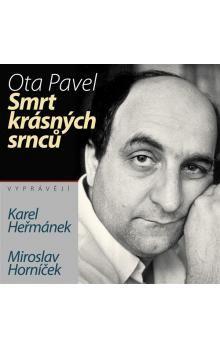 Ota Pavel: Smrt krásných srnců (CD) cena od 329 Kč