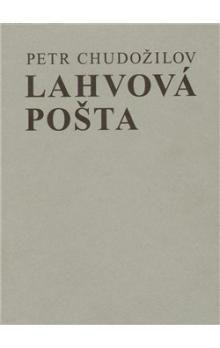 Antonín Sládek, Petr Chudožilov: Lahvová pošta cena od 206 Kč