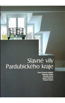 Štěpán Bartoš: Slavné vily Pardubického kraje cena od 262 Kč