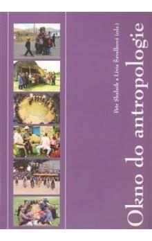 Petr Skalník, Lívia Šavelková: Okno do antropologie cena od 383 Kč