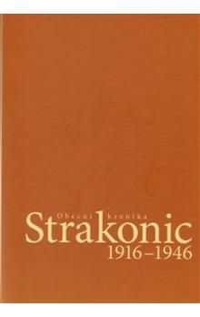 Kotlárová Simona Obecní kronika Strakonic 1916-1946 + CD cena od 189 Kč