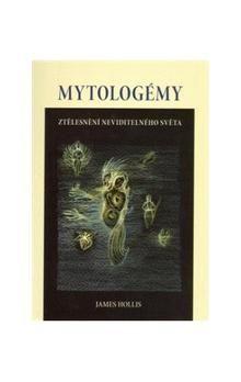 James Hollis: Mytologémy cena od 68 Kč