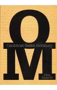 Oleg Malevič: Osobitost české literatury cena od 195 Kč