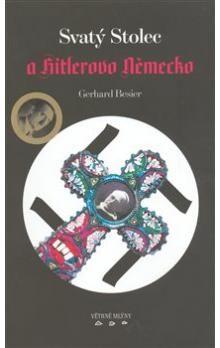 Gerhard Besier: Svatý Stolec a Hitlerovo Německo cena od 199 Kč