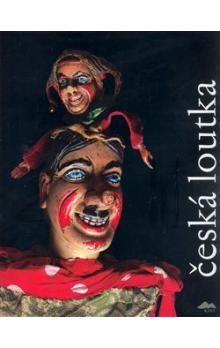 Pavel Jirásek, Jaroslav Blecha: Česká loutka cena od 1166 Kč