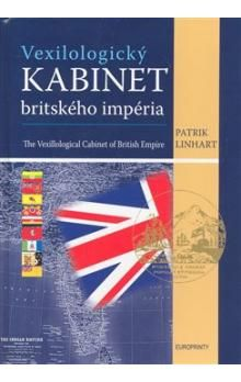 Patrik Linhart: Vexilologický kabinet britského imperia cena od 339 Kč