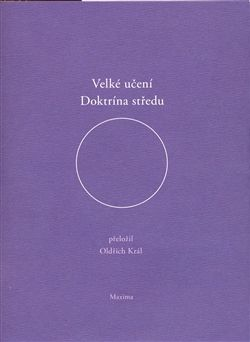 Oldřich Král: VELKÉ UČENÍ DOKTRÍNA STŘEDU cena od 165 Kč