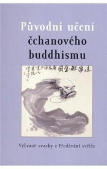 Půdorys Původní učení čchanového buddhismu cena od 310 Kč