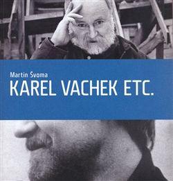 Akademie múzických umění Karel Vachek etc. cena od 268 Kč