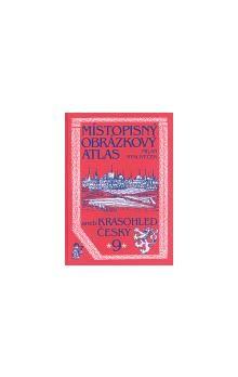 Milan Mysliveček: Místopisný obrázkový atlas aneb Krasohled český 9. cena od 288 Kč