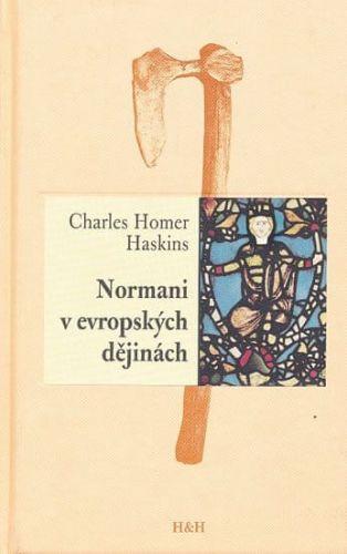 Charles Homer Haskins: Normani v evropských dějinách cena od 155 Kč