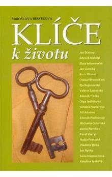 Miroslava Besserová: Klíče k životu cena od 206 Kč