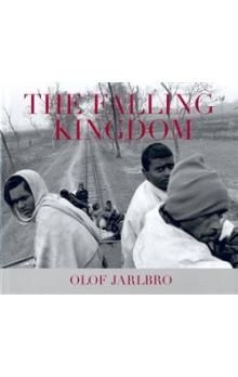 Olof Jarlbro: The Falling Kingdom cena od 64 Kč