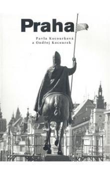 Ondřej Kocourek, Pavla Kocourková: Praha cena od 229 Kč