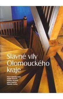 Pavel Zatloukal, Martin Horáček, Martina Mertová, Jakub Potůček, Zdeněk Sychra: Slavné vily Olomouckého kraje cena od 299 Kč