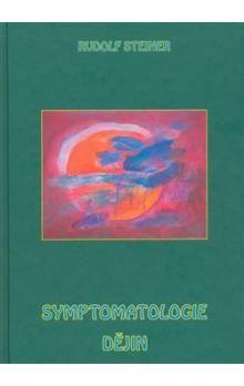 Rudolf Steiner: Symptomatologie dějin cena od 155 Kč