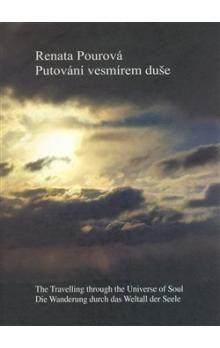 Renata Pourová: Putování vesmírem duše cena od 272 Kč