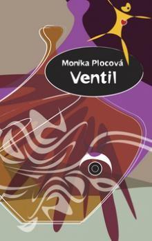 Monika Plocová: Ventil cena od 152 Kč