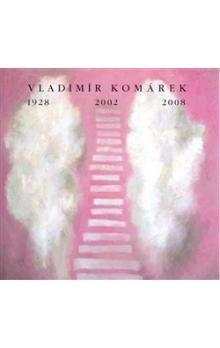 Vladimír Langhamer: VLADIMÍR KOMÁREK 1928-2002-2008 cena od 210 Kč
