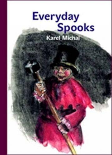 Karel Michal, Dagmar Hamsíková: Everyday Spooks cena od 296 Kč