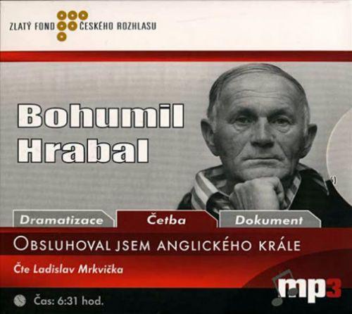 Bohumil Hrabal: Obsluhoval jsem anglického krále - CD cena od 143 Kč