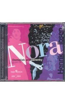 Henrik Ibsen: Nora - CD cena od 139 Kč