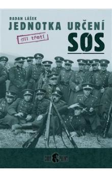 Radan Lášek: Jednotka určení SOS - třetí díl cena od 213 Kč