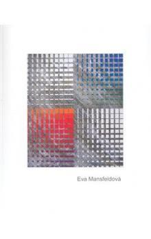 Eva Mansfeldová: Eva Mansfeldová cena od 259 Kč