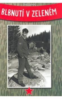 Marcel Vanek: Blbnutí v zeleném cena od 264 Kč