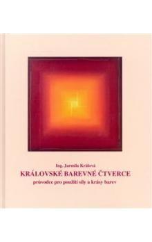 Jarmila Králová: Královské barevné čtverce cena od 241 Kč