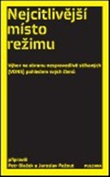 Jaroslav Pažout, Petr Blažek: Nejcitlivější místo režimu cena od 73 Kč