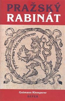 Gutmann Klemperer: Pražský rabinát cena od 204 Kč