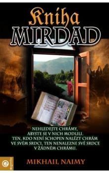 Mikhail Naimy: Kniha Mirdad cena od 194 Kč