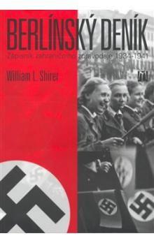 William Lawrence Shirer: Berlínský deník cena od 349 Kč
