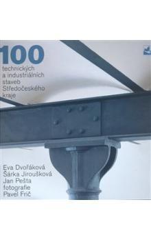 100 technických a industriálních staveb Středočeského kraje cena od 368 Kč