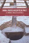 Masarykova univerzita Brno Doba popelnicových polí a doba halštatská cena od 774 Kč