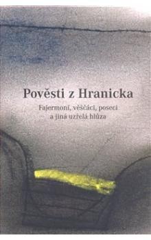 Tomáš Pospěch, Nora Procházková: Pověsti z Hranicka cena od 196 Kč