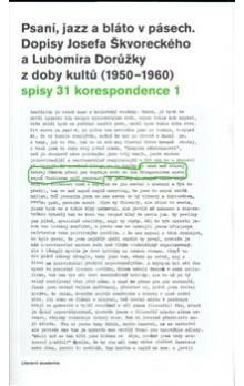 Josef Škvorecký: Psaní, jazz a bláto v pásech cena od 149 Kč