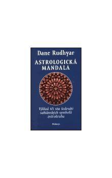 Dane Rudhyar: Astrologická mandala cena od 232 Kč