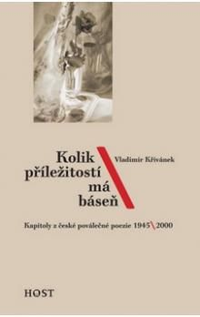 Vladimír Křivánek: Kolik příležitostí má báseň cena od 95 Kč