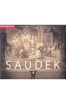 Jan Saudek: Národní divadlo, sezona 2006/07 cena od 110 Kč