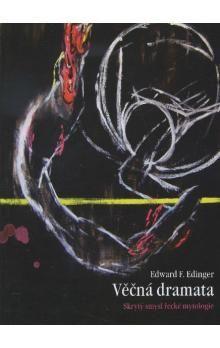 Edward F. Edinger: Věčná dramata cena od 99 Kč
