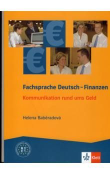 Baděradová Helena: Fachsprache Deutsch - Finanzen - Kommunikation um das Geld cena od 50 Kč