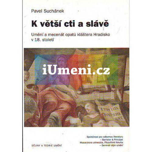 Pavel Suchánek: K větší cti a slávě cena od 278 Kč